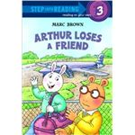 Arthur Loses a Friend by Marc Brown