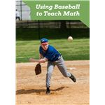 Using Baseball to Teach Math