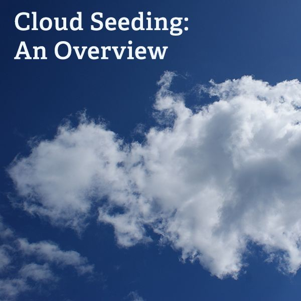 Cloud Seeding: How Did It All Begin?