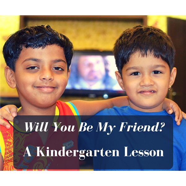 Will You Be My Friend? Kindergarten Lesson Plan