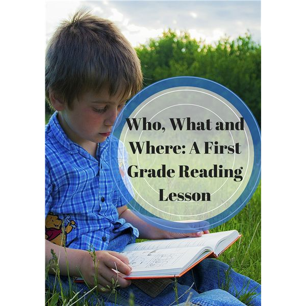 Who, What and Where- A First Grade Reading