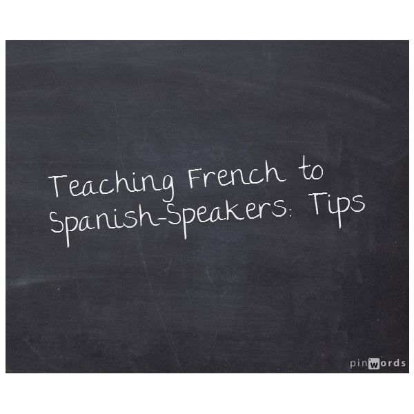Teaching French to Spanish-Speakers