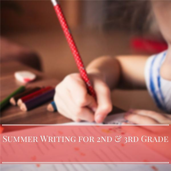 Summer Writing for Second and Third Grade