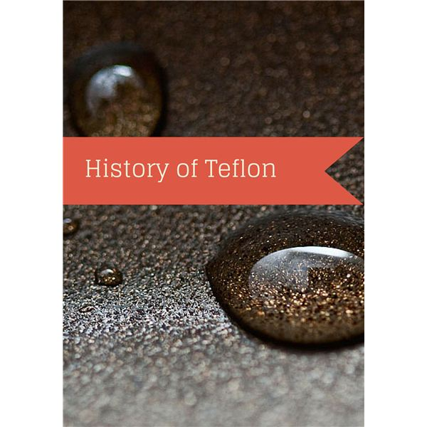 Who Invented Teflon and How Was It Discovered?