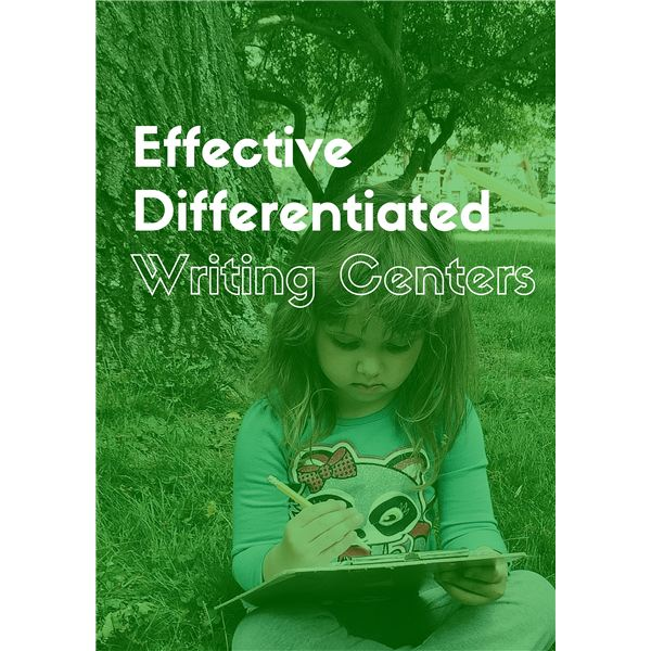 How to Set Up Differentiated Writing Centers