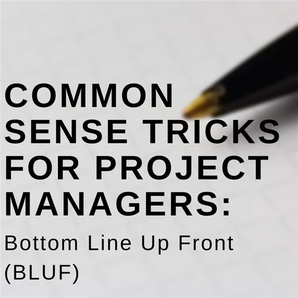 BLUF Communication in Project Management