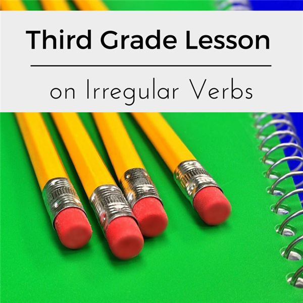 Irregular Verbs Lesson Plan Ideas for Grade 3