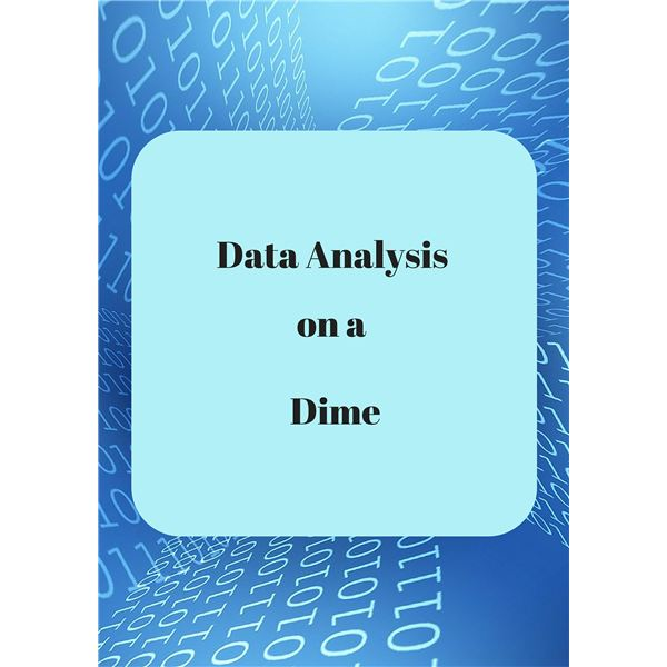 Data Analysis on a Dime