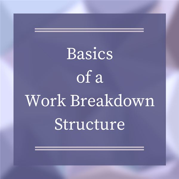 What Is A Work Breakdown Structure Examples Of A Wbs
