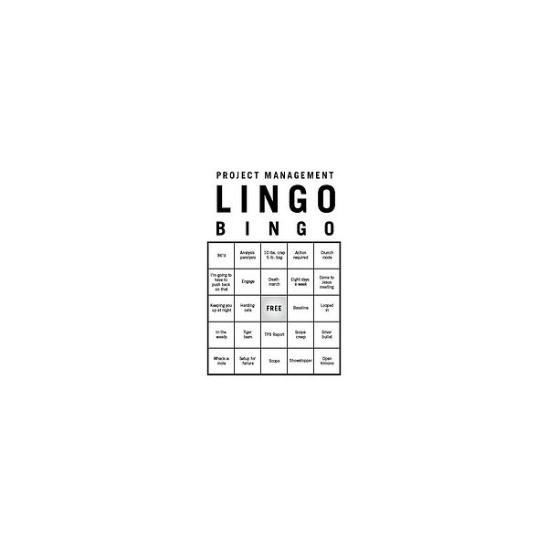 Project Management Lingo Bingo by Popartinc.