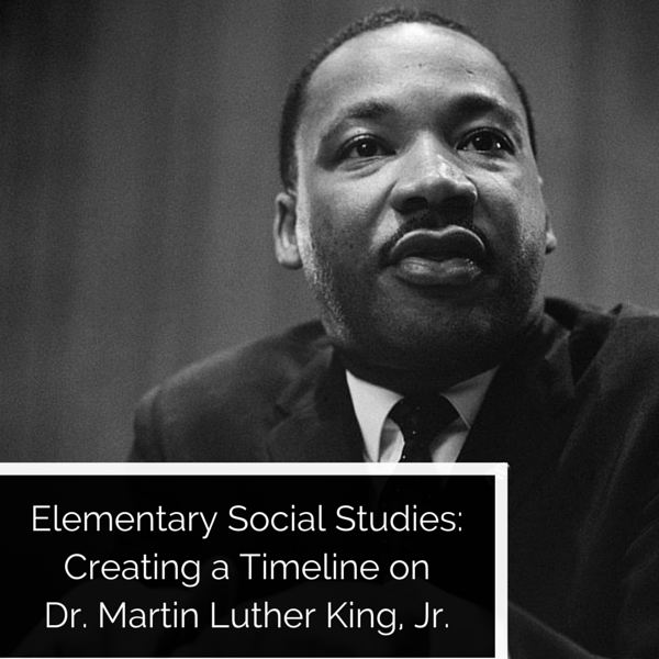 Lesson Plan: Create a Timeline of Martin Luther King Jr.'s Life