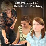 How will tight budgets and education reform efforts change the role of substitute teaching?
