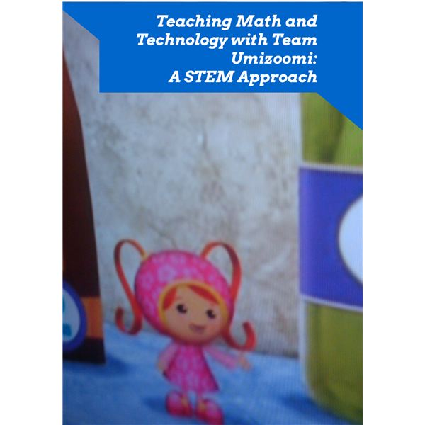 Teaching Math Using Team Umizoomi
