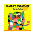 Elmer's Weather by David McKee