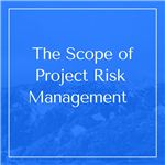 The Scope of Risk Management