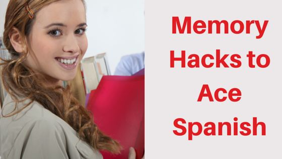 Memory Hacks to Ace Spanish: Create Associations to Memorize Spanish Words Quickly