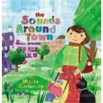 Sounds Around Town by Maria Carluccio