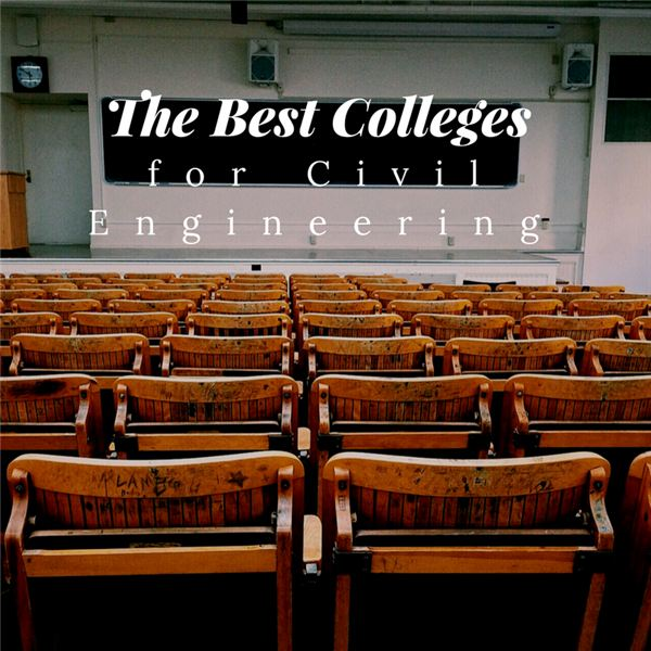 Top 10 Civil Engineering Colleges