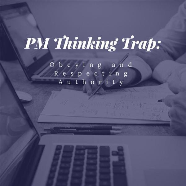 PM Thinking Trap