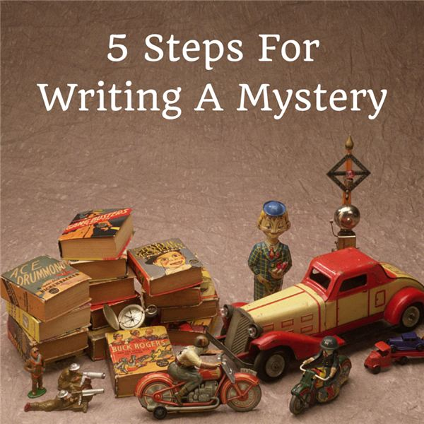 5 Steps For Writing A Mystery