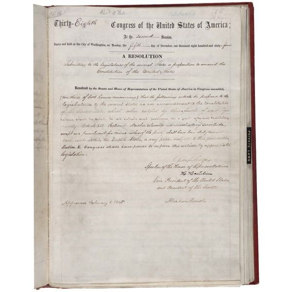The 13th Amendment to the Constitution