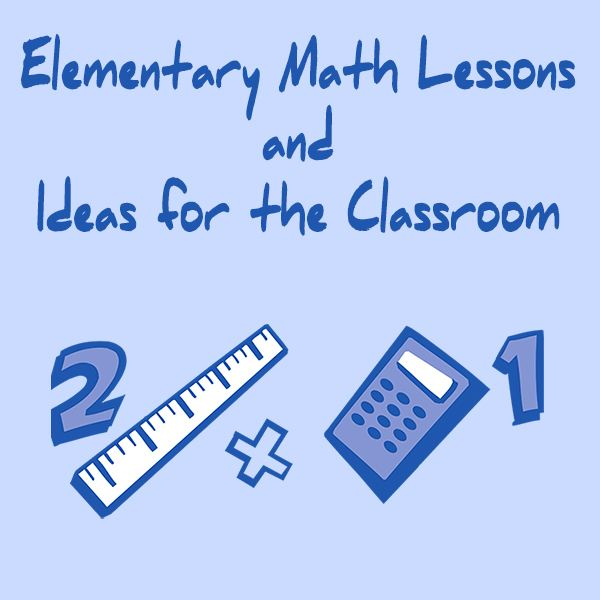 Collection of Elementary Math Lesson Plans, Activities and Ideas