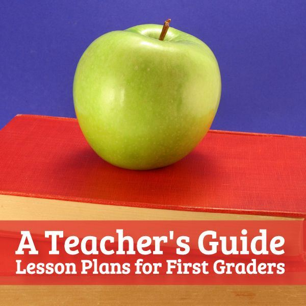 Great lesson plan ideas for first grade teachers