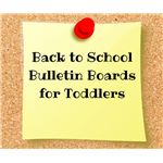 Back to School Bulletin Board for Toddlers