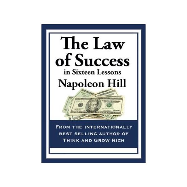 "Overview of ""The Law of Success"" by Napoleon Hill"