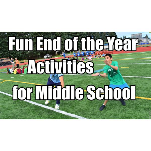 17 Year-End Activities for Middle School Kids
