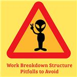 Common Work Breakdown Structure Pitfalls - and How to Avoid Them