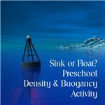 Fun way to teach your preschoolers about density and buoyancy