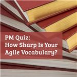 How sharp is your agile vocabulary?