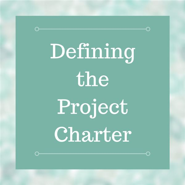 The Importance of the Project Charter