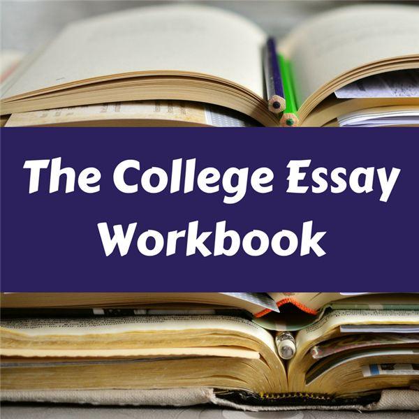 College Essay Prompts, Tips and Templates: Free Workbook Download