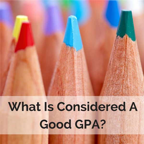 What Is Considered A Good GPA?