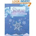 The Snowflake A Water Cycle Story