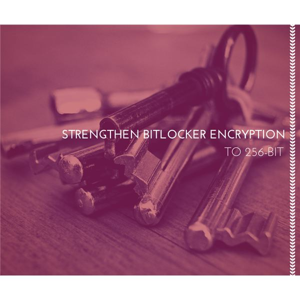 Strengthen BitLocker Encryption