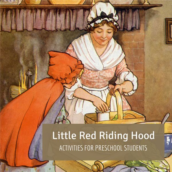 Three Little Red Riding Hood Activities for Preschool Students