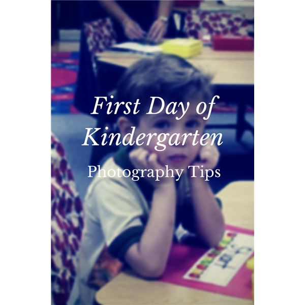 First Day of Kindergarten Photo Tips