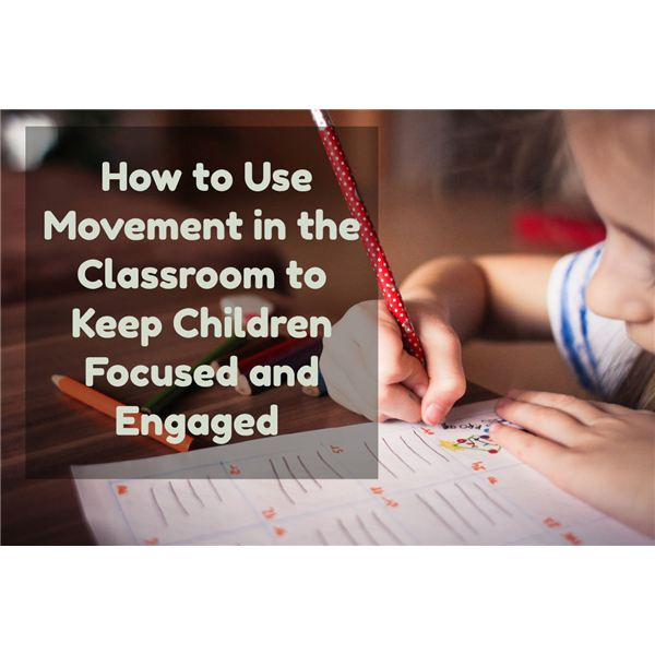 Using Movement to Keep Kids Engaged in Class