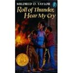 Roll of Thunder Hear My Cry by Mildred D Taylor