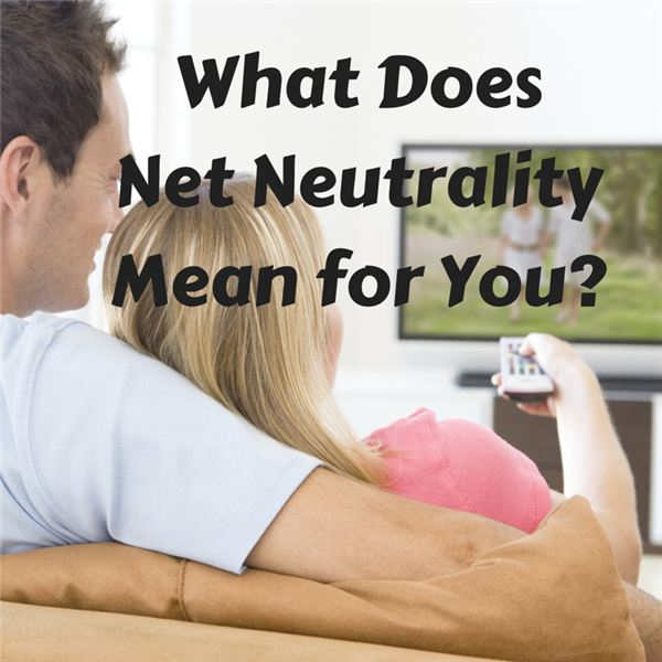 What Does Net Neutrality Mean for You-