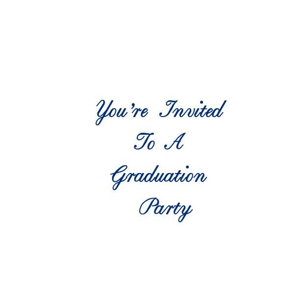 You Are Invited To A Graduation Party