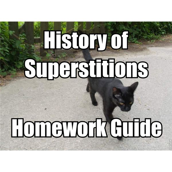 History of Superstitions: Homework Guide