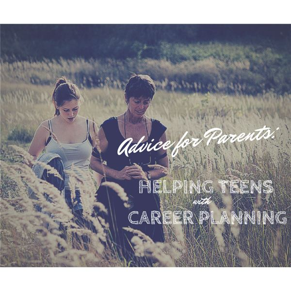 Helping Teens with Career Planning and Decisions