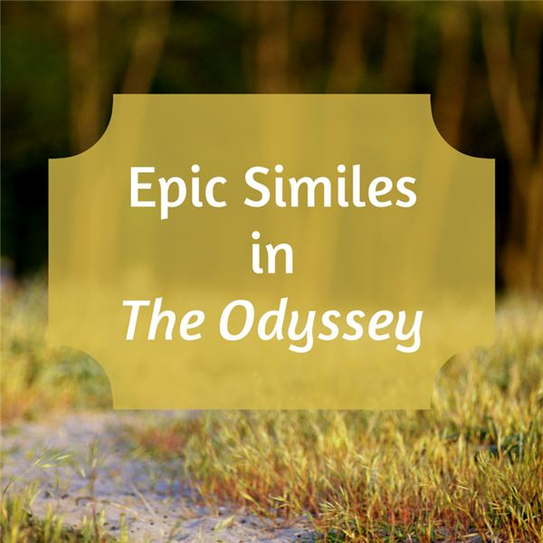 Epic Similes In The Odyssey Explanation And Analysis Of Figurative