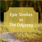 Epic Similes in The Odyssey