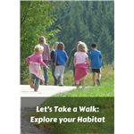 Let's Take a Walk  Explore your Habitat
