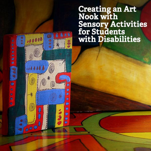 Creating an Art Nook for Special Needs Students